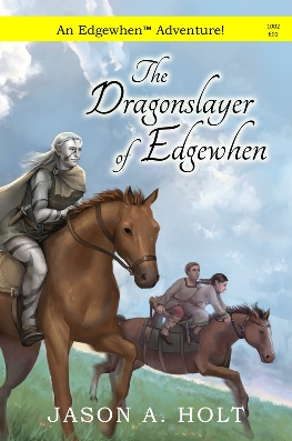 Cover for The Dragonslayer of Edgewhen